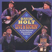 David Holt - Live & Kickin' At The National Storytelling Festiv