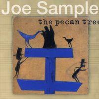 Joe Sample - The Pecan Tree