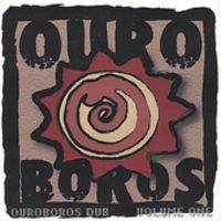 Ouro Boros - Vol. 1-Ouroboros Dub
