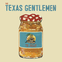 The Texas Gentlemen - TX Jelly [Marmalade Colored LP]