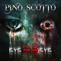 Pino Scotto - Eye For An Eye (Uk)