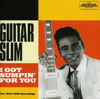 Guitar Slim - I Got Sumpin' For You [Import]