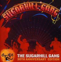 Sugarhill Gang - Sugarhill Gang-30th Anniversary Edition [Import]