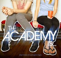 Academy Is... - Fast Times at Barrington High