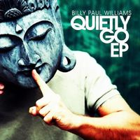 Billy Paul Williams - Quietly Go Ep