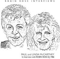 Paul & Linda McCartney - Interview By Robin Ross 1986