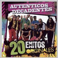 Los Autenticos Decadentes - 20 Exitos Originales