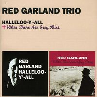 Red Garland - Halleloo-Y'-All + When There Are Grey Skies [Import]