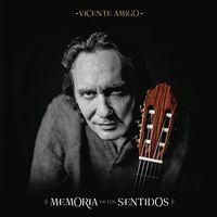 Vicente Amigo - Memoria De Los Sentidos (Standard)