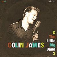 Colin James - Little Big Band 3