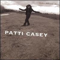 Patti Casey - Under Different Skies