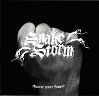 Snakestorm - Choose Your Finger