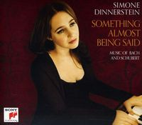 Simone Dinnerstein - Something Almost Being Said: Music of Bach & Schub