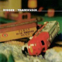 Digger - Trainwreck