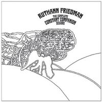 Ruthann Friedman - Complete Constant Companion Sessions