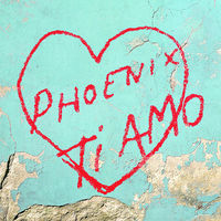 Phoenix - Ti Amo [LP]