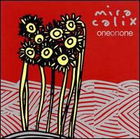 Mira Calix - One on One