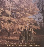 Browns - Three Bells [Import]