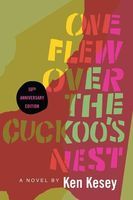 Ken Kesey - One Flew Over the Cuckoo's Nest: 50th Anniversary Edition