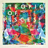 Tropic Of Pisces - Symmetry