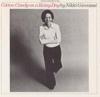 Nikki Giovanni - Cotton Candy on a Rainy Day