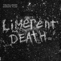 The Dillinger Escape Plan - Limerent Death [White Vinyl Single]