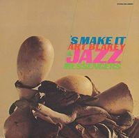 Art Blakey - S Make It [Limited Edition] (Jpn)