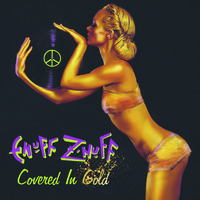 Enuff Znuff - Covered In Gold (Gol) [Limited Edition]