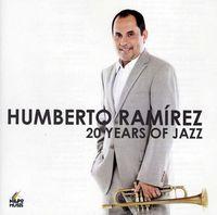 Humberto Ramirez - 20 Years of Jazz