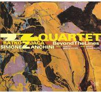 Zz Quartet Zjaca Ratko & Zanchini Simone - Beyond the Lines