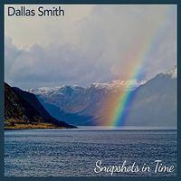 Dallas Smith - Snapshots In Time