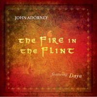 John Adorney - The Fire In The Flint