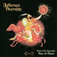Jefferson Starship - Across The Expanded / Sea Of Suns (Uk)
