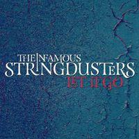 The Infamous Stringdusters - Let It Go