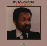 Hank Crawford - Tico Rico (Blu) (Jpn)