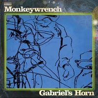 Monkeywrench - Gabriels Horn