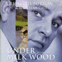 Richard Burton - Under Milk Wood [Import]
