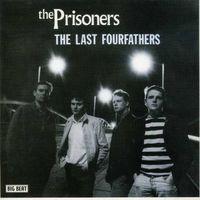 Prisoners - Last Fourfathers [Import]