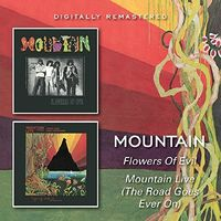 Mountain - Flowers Of Evil / Mountain Live (Uk)