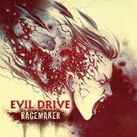 Evil Drive - Ragemaker