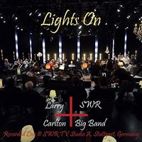 Larry Carlton - Larry Carlton And Swr Big Band