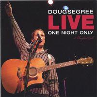 Doug Segree - Live-One Night Only