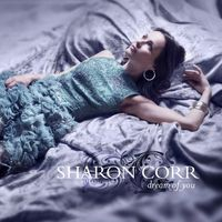 Sharon Corr - Dream Of You [Import]