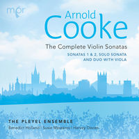 Cooke / Pleyel Ensemble - Complete Sonatas for Violin