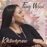 Fawn Wood - Kikawiynan