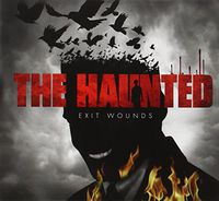 Haunted - Exit Wounds [Import]