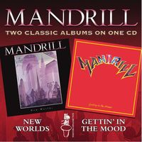 Mandrill - New Worlds/Getting In The Mood [Import]