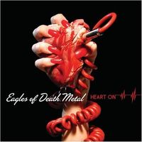 Eagles Of Death Metal - Heart On-Special Edition [Import]