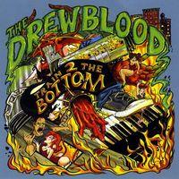 Drew Blood - Train 2 The Bottom