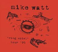 Mike Watt - Ring Spiel Tour 95